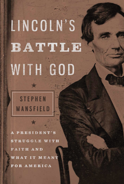 Lincolns-Battle-With-God