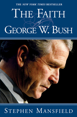 The-Faith-of-George-Bush